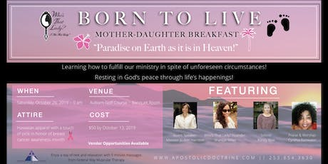 WTL BORN TO LIVE Mother-Daughter Breakfast tickets