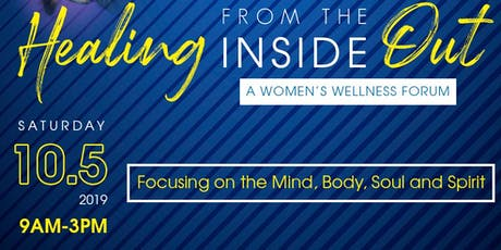 Healing from the Inside Out- A Women's Wellness Forum tickets