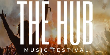 THE HUB MUSIC FESTIVAL  tickets