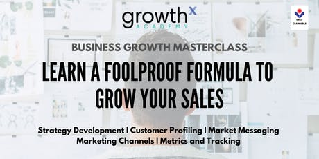 Business Growth Masterclass: Learn a Foolproof Formula to Grow Your Sales tickets