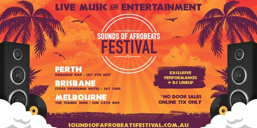 Sounds of AfroBeats Festival Melbourne - Sunday November 24th