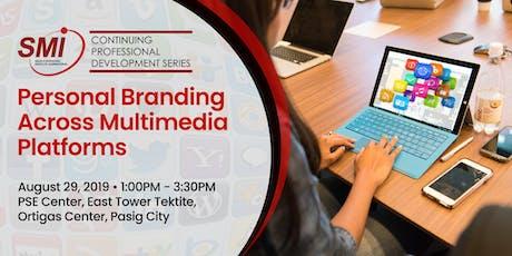 SMI CPD: Personal Branding Across Multimedia Platforms tickets
