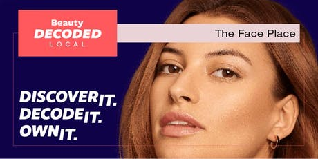 Beauty Decoded Local - The Face Place (Britomart) in partnership with Allergan tickets