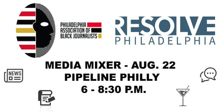PABJ x Resolve Philadelphia Media Mixer tickets