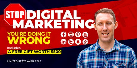 STOP Digital Marketing! You're doing it wrong! tickets