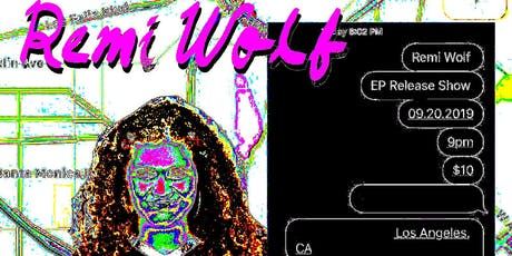 MakeOutMusic Presents: Remi Wolf 'You're A Dog!' EP Release Party tickets