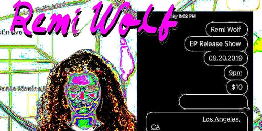 MakeOutMusic Presents: Remi Wolf 'You're A Dog!' EP Release Party