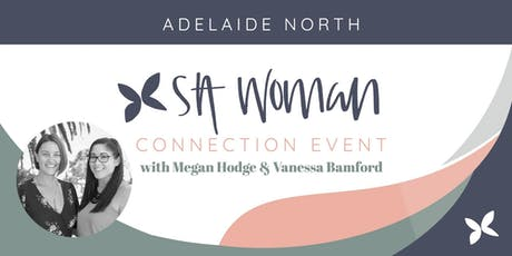 SA Woman Connection Morning - Adelaide North tickets