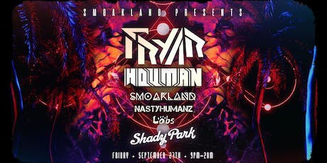 Smoakland Presents: Falling In and Out ft. Fryar and Houman  tickets