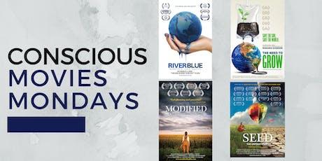 Conscious Movies Mondays tickets