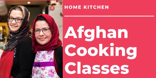 Home Kitchen Cooking Class - Afghan Delights