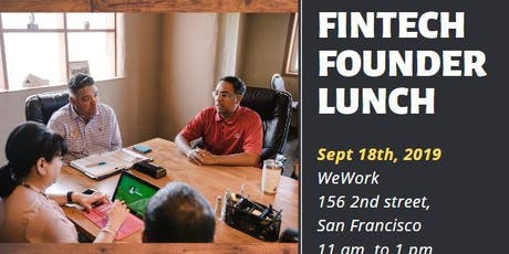 Fintech Founder Lunch. Collaborate and Contribute. Learn from Domain Experts. tickets