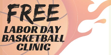 Free  Labor Day  Basketball Clinic tickets