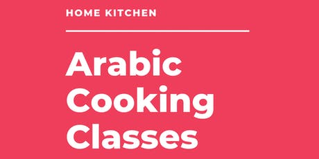 Home Kitchen Cooking Class - Arabic Dishes from Palestine tickets