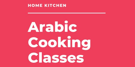 Home Kitchen Cooking Class - Arabic Dishes from Palestine