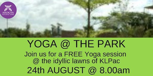 FREE Yoga@thePark at KLPAC on 24th August 2019