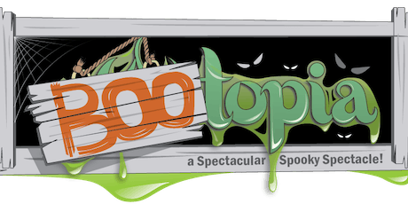 YOUtopia:  BOOtopia, a Spectacular Spooky Spectacl tickets