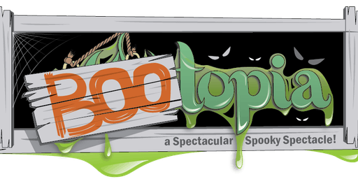 YOUtopia:  BOOtopia, a Spectacular Spooky Spectacl