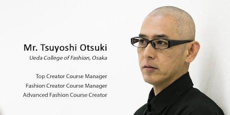 IMSS 2019 : 06 | Mr. Tsuyoshi Otsuki | Concept of Japanese fashion tickets