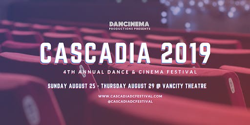Cascadia Dance & Cinema Festival 2019: Dancefilm Shorts Showcase