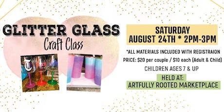 Glitter Glass Craft Class tickets
