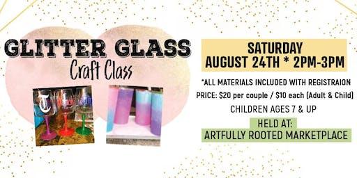 Glitter Glass Craft Class