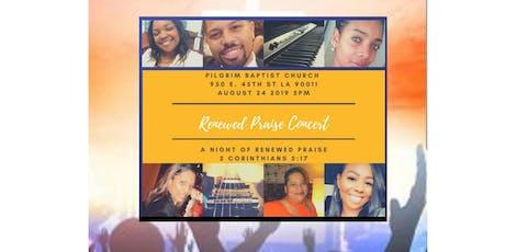 Renewed Praise Concert tickets
