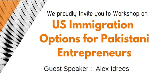 US Immigration Options for Pakistani Entrepreneurs