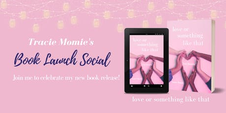 Tracie Momie's Book Launch Social tickets