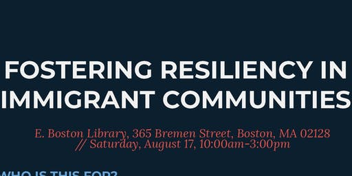 Fostering Resiliency in Immigrant Communities