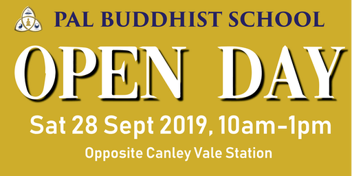 OPEN DAY!! Pal Buddhist School Sat 28 Sept 2019