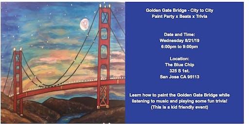 Golden Gate Bridge - Paint Party, Trivia and Beats