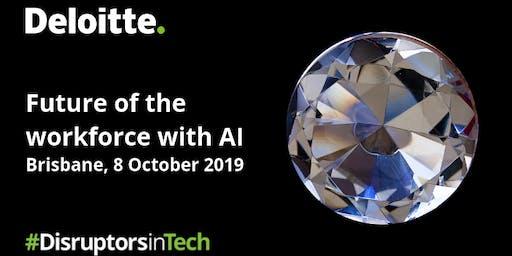 Future of the workforce with AI | #DisruptorsInTech Brisbane