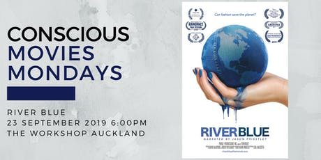 RIVERBLUE screening - Conscious Movies Mondays tickets