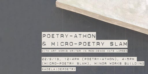 ART WORKS: Poetry-athon and Micro-Poetry Slam