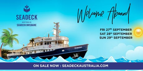 Seadeck Brisbane Opening Weekend Cruise Sun. 29 Sep. tickets