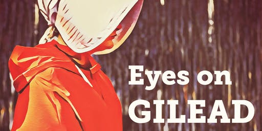 Eyes On Gilead - LIVE SHOW