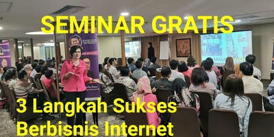 Seminar Bisnis Internet Gratis