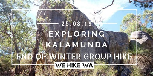 Exploring Kalamunda (passing by Rocky Pool) - End of Winter Group Hike