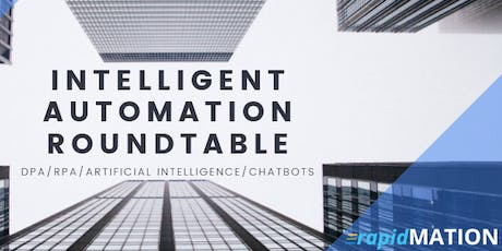 Intelligent Automation Solutions Roundtable tickets