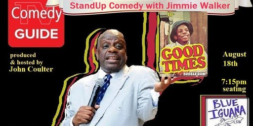 Sunday StandUp with Jimmie Walker (from Good Times) @ Blue Iguana- Fairfax