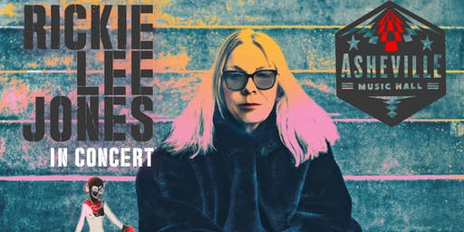 An Evening with Rickie Lee Jones | Asheville Music Hall