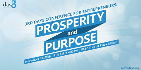 3rd Day8 Conference: Prosperity and Purpose tickets