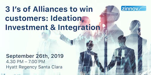 3 I's of Alliances to win customers: Ideation, Investment and Integration