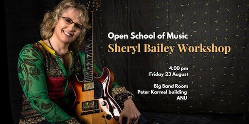 Sheryl Bailey Workshop