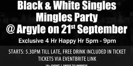 Black & White Singles Mingles Party includes Free Drink & 4 Hr Happy Hr tickets