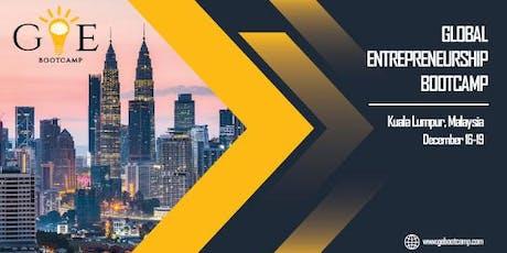 6th Global Entrepreneurship Bootcamp in Kuala Lumpur, Malaysia tickets