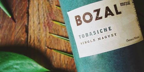 Bozal Mezcal Tasting Dinner tickets