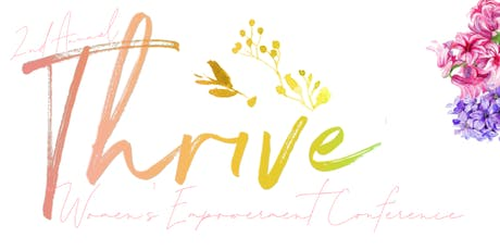 2nd Annual THRIVE Women's Empowerment Conference tickets