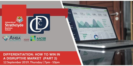 Differentiation - How to Win in Disruptive Market Part 2 tickets